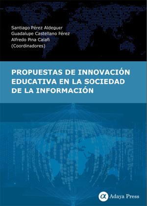 Propuestas de innovación educativa en la sociedad de la información
