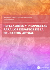 Reflexiones y propuestas para los desafíos de la educación actual