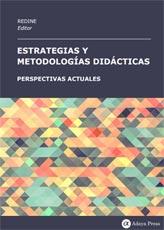 Estrategias y metodologías didácticas: perspectivas actuales