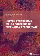 Nuevos paradigmas en los procesos de enseñanza-aprendizaje